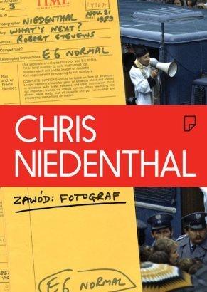 Zawód fotograf - Chris Niedenthal